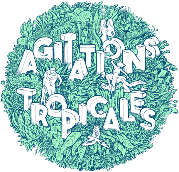 Tropical Agitations