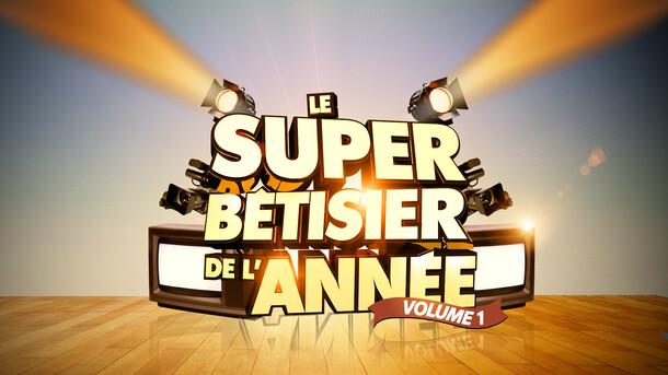 LE SUPER BETISIER DE L'ANNEE