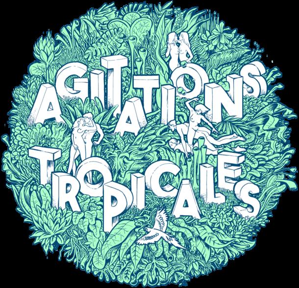Agitations Tropicales