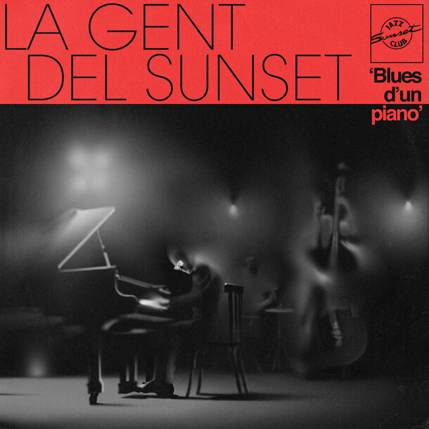 La Gent Del Sunset - Blues d'un piano