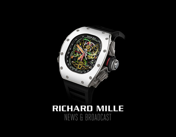 Richard Mille - News & Broadcast