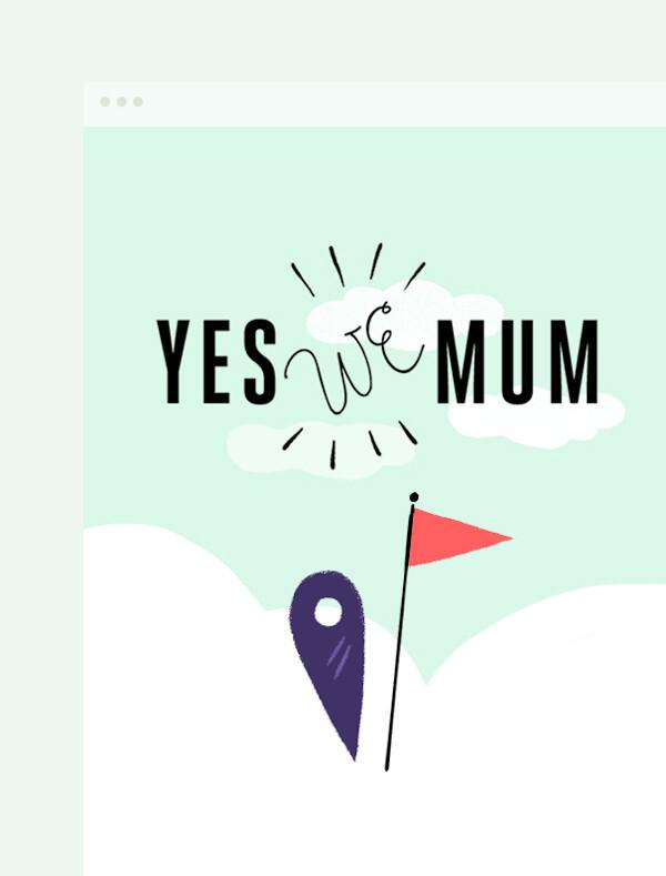 Yes we Mum